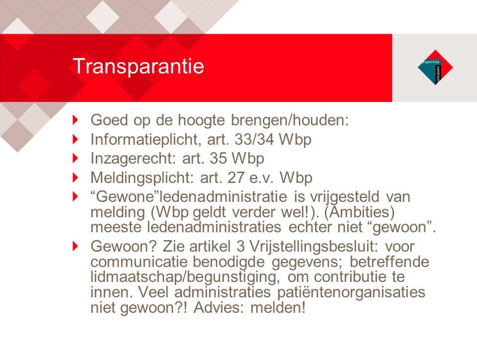 Transparantie Goed op de hoogte brengen/houden: