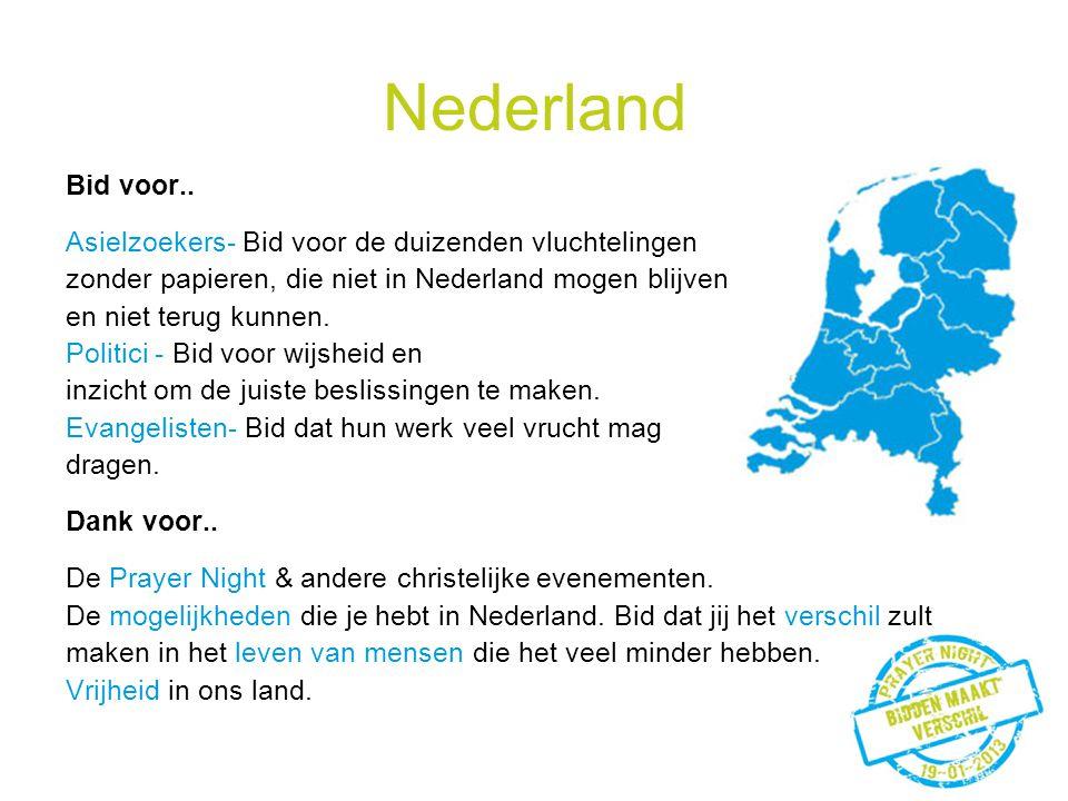 Nederland Bid voor.. Asielzoekers- Bid voor de duizenden vluchtelingen