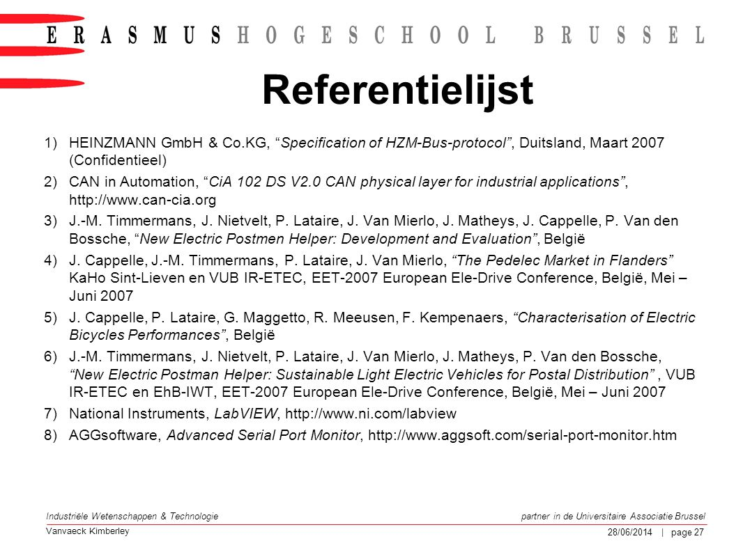 Referentielijst HEINZMANN GmbH & Co.KG, Specification of HZM-Bus-protocol , Duitsland, Maart 2007 (Confidentieel)