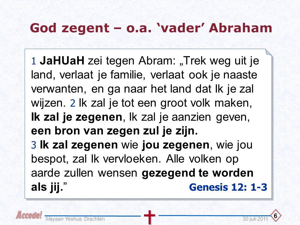 God zegent – o.a. 'vader' Abraham