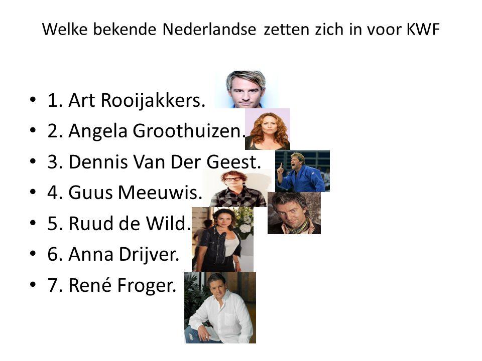 Welke bekende Nederlandse zetten zich in voor KWF