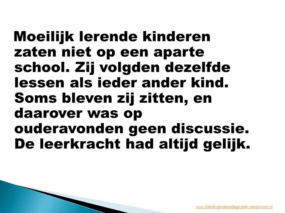 Moeilijk lerende kinderen zaten niet op een aparte school