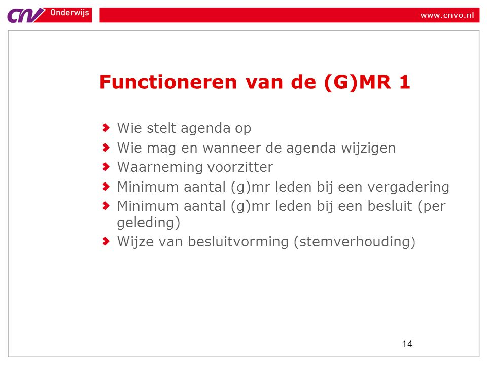 Functioneren van de (G)MR 1