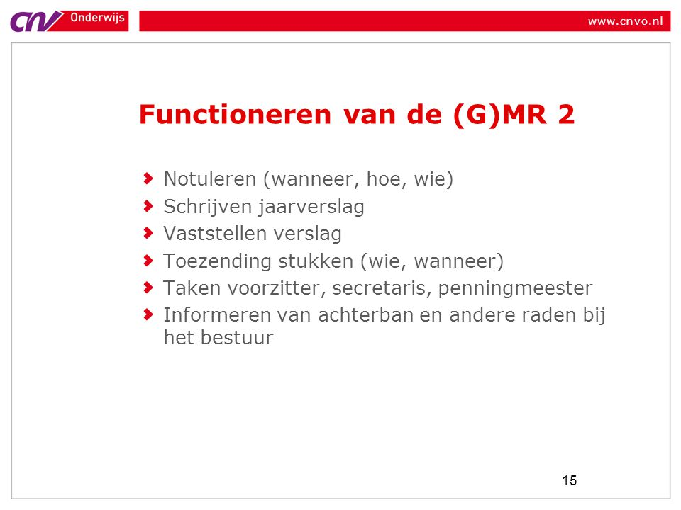 Functioneren van de (G)MR 2