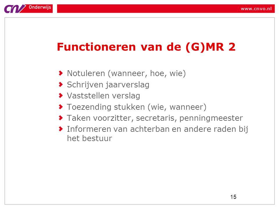 Functioneren van de (G)MR 2