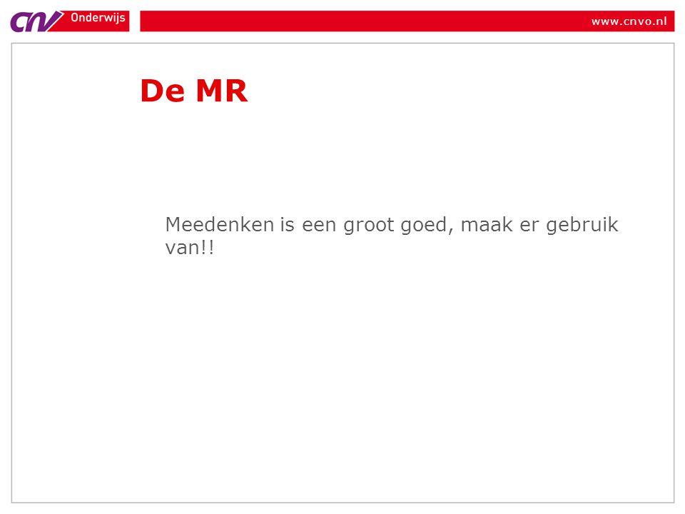 De MR Meedenken is een groot goed, maak er gebruik van!!