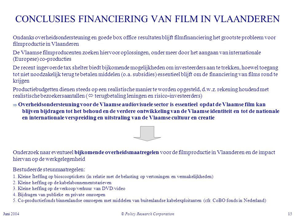 CONCLUSIES FINANCIERING VAN FILM IN VLAANDEREN