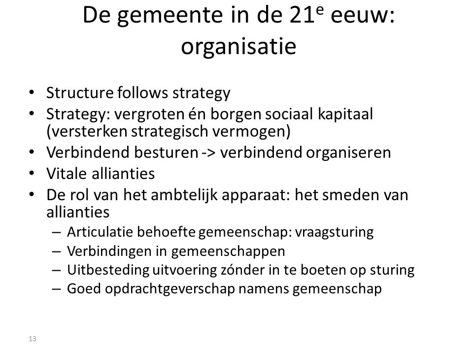 De gemeente in de 21e eeuw: organisatie