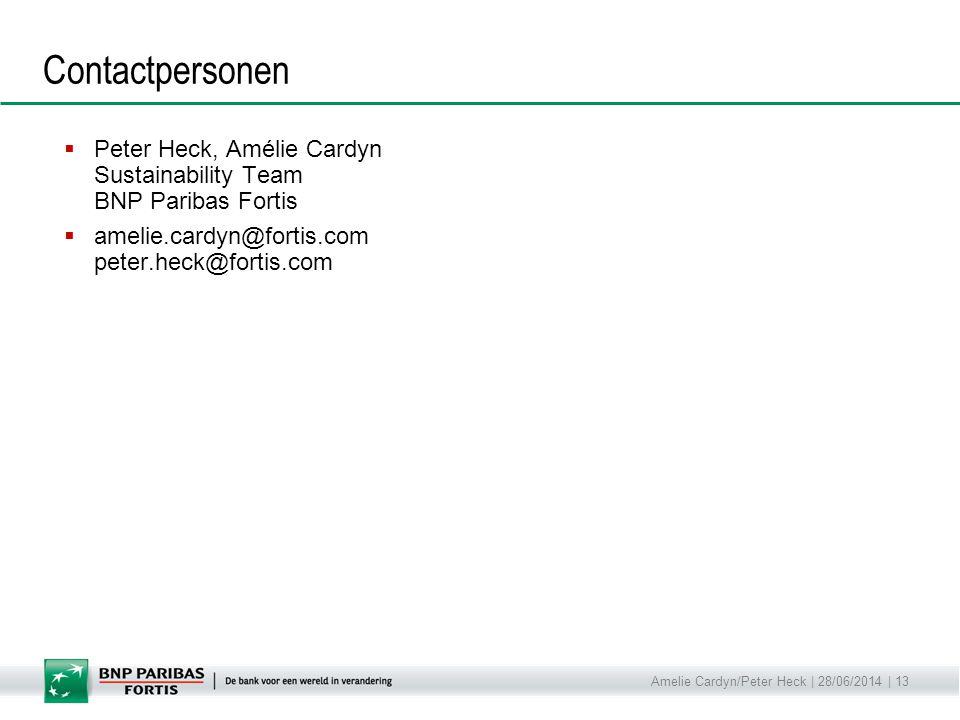 Contactpersonen Peter Heck, Amélie Cardyn Sustainability Team BNP Paribas Fortis. amelie.cardyn@fortis.com peter.heck@fortis.com.
