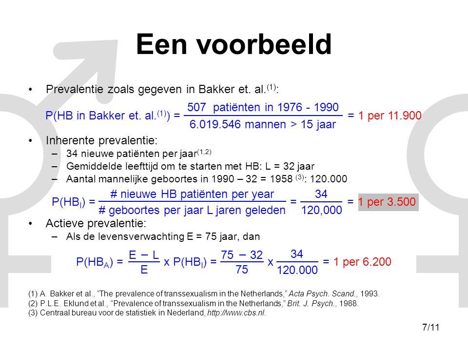 Een voorbeeld Prevalentie zoals gegeven in Bakker et. al.(1):