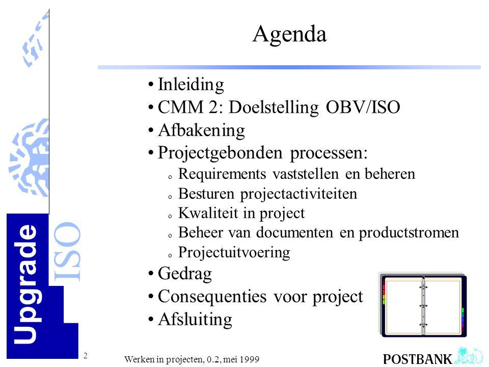 Agenda Inleiding CMM 2: Doelstelling OBV/ISO Afbakening