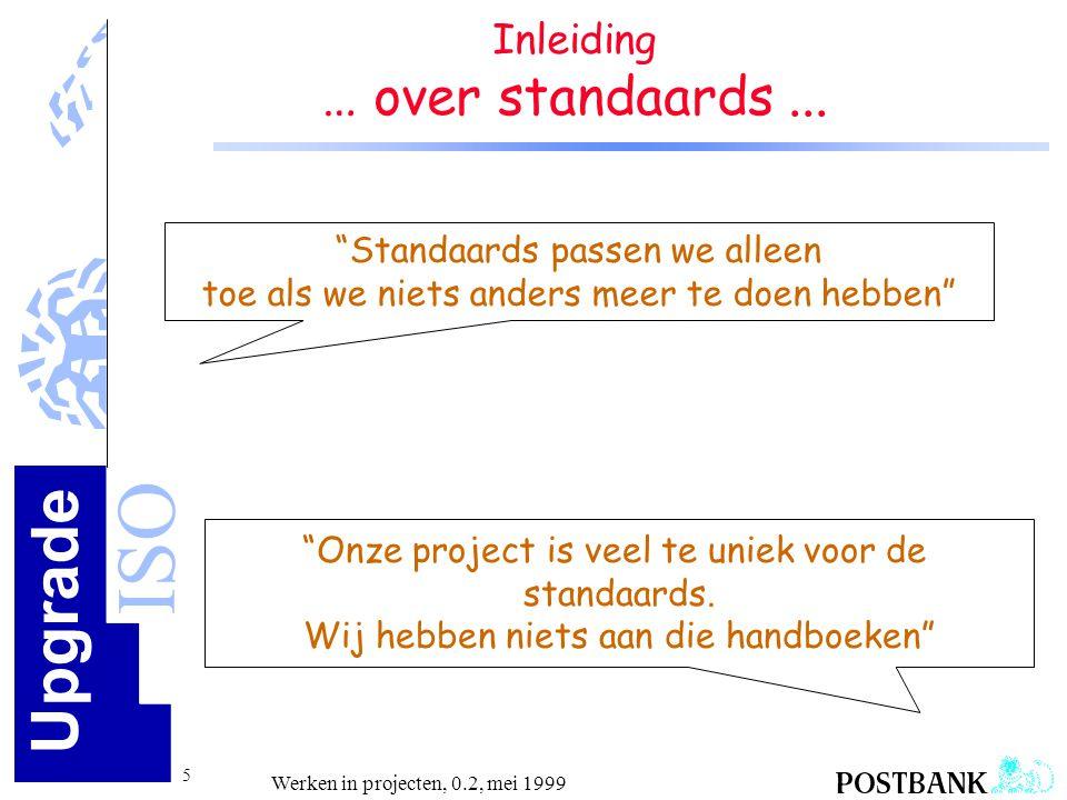 … over standaards ... Inleiding Standaards passen we alleen