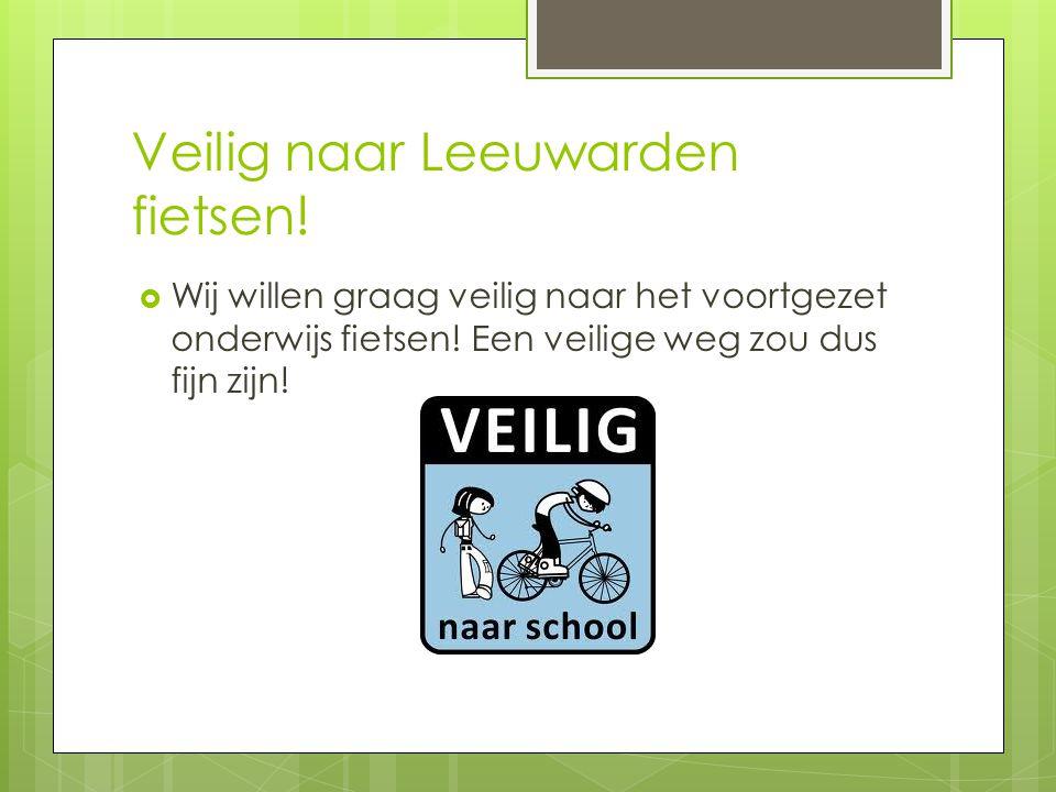 Veilig naar Leeuwarden fietsen!