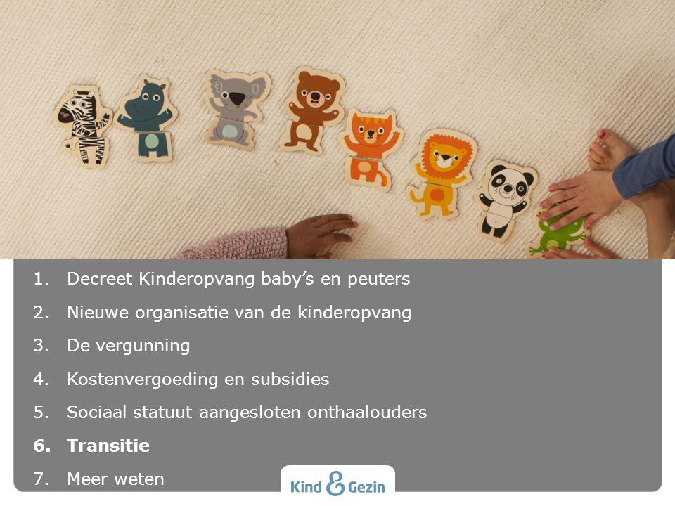 INHOUD Decreet Kinderopvang baby's en peuters