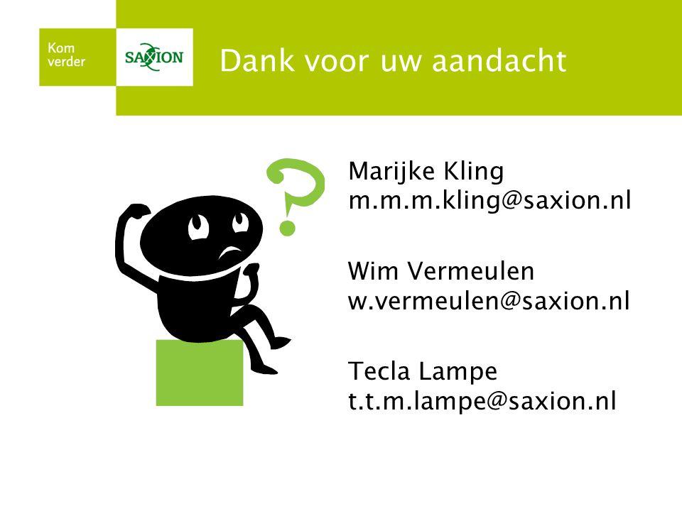 Dank voor uw aandacht Marijke Kling m.m.m.kling@saxion.nl