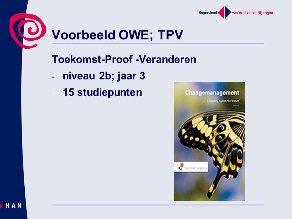 Voorbeeld OWE; TPV Toekomst-Proof -Veranderen niveau 2b; jaar 3