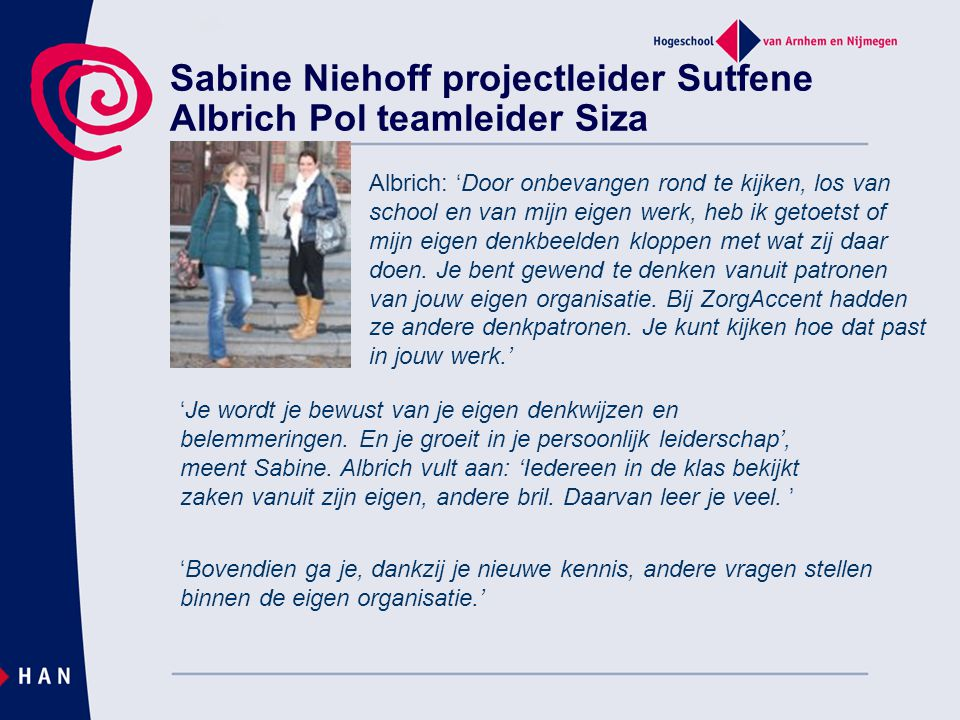 Sabine Niehoff projectleider Sutfene Albrich Pol teamleider Siza