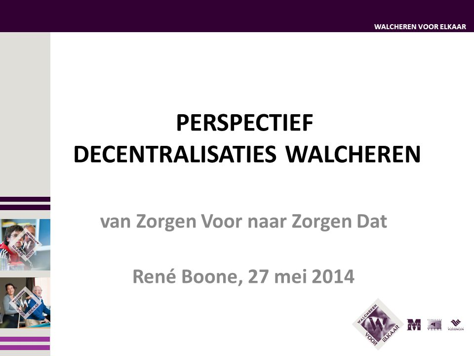 PERSPECTIEF DECENTRALISATIES WALCHEREN