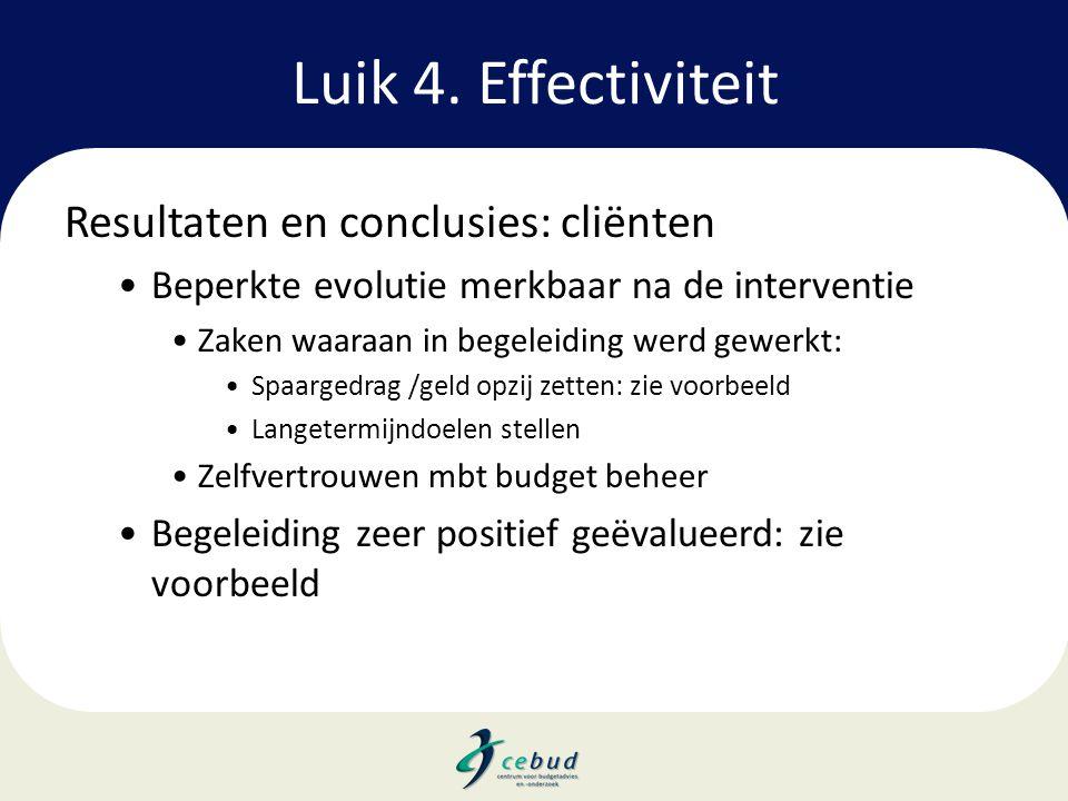 Luik 4. Effectiviteit Resultaten en conclusies: cliënten