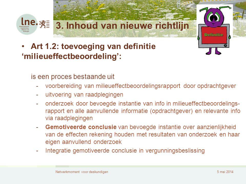 3. Inhoud van nieuwe richtlijn