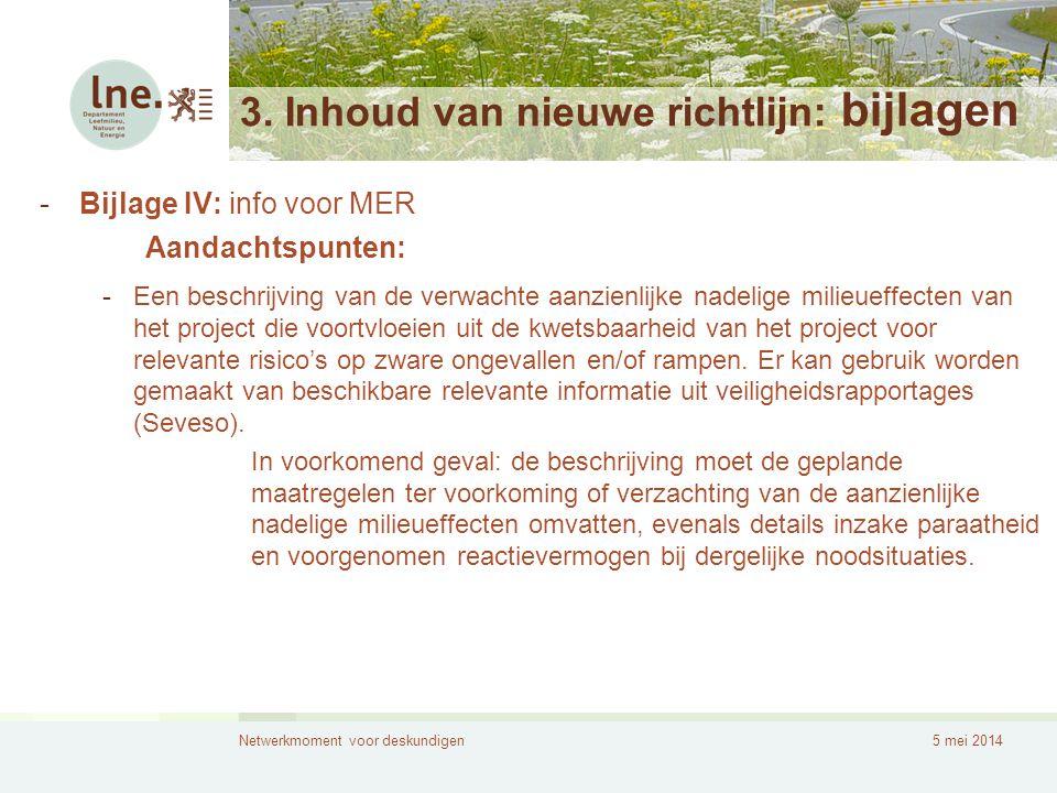 3. Inhoud van nieuwe richtlijn: bijlagen
