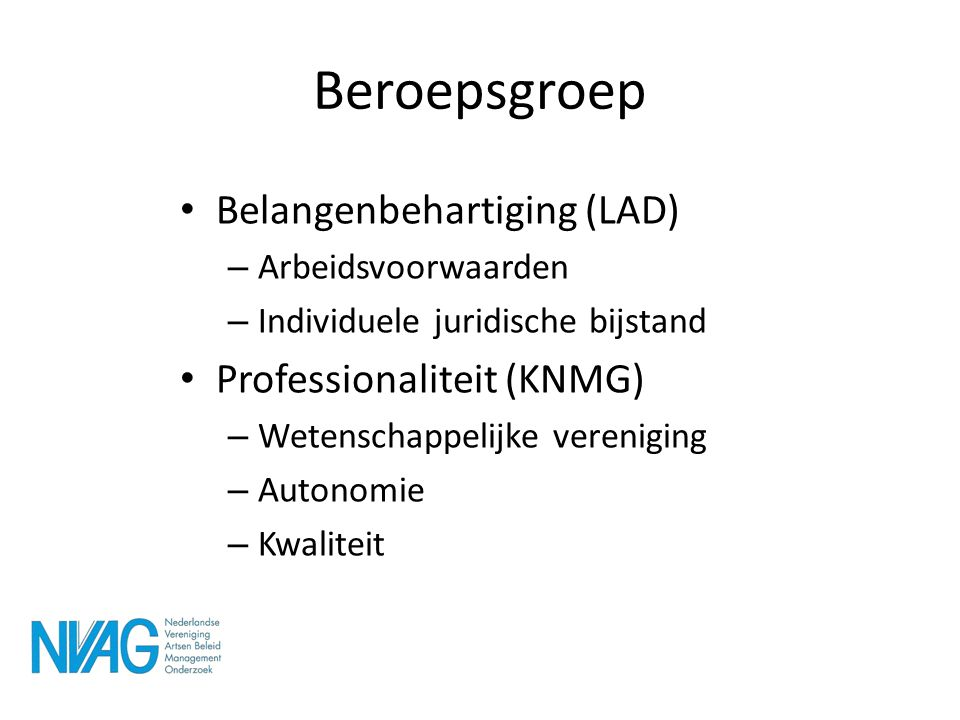 Beroepsgroep Belangenbehartiging (LAD) Professionaliteit (KNMG)