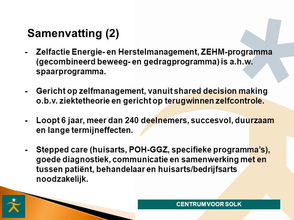 Samenvatting (2) - Zelfactie Energie- en Herstelmanagement, ZEHM-programma (gecombineerd beweeg- en gedragprogramma) is a.h.w. spaarprogramma.