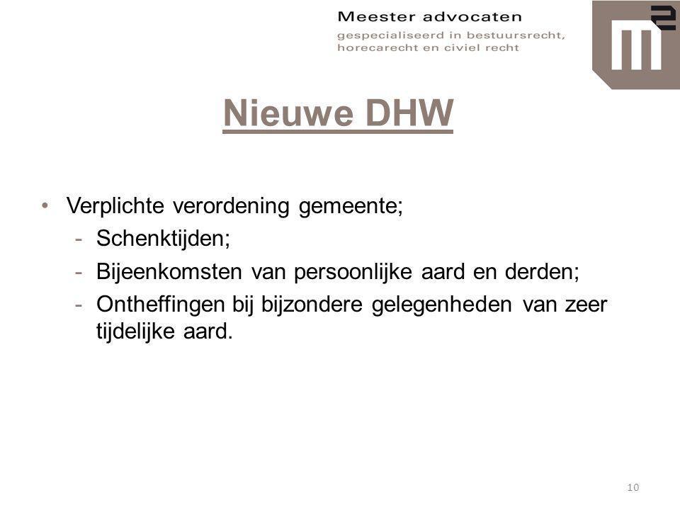 Nieuwe DHW Verplichte verordening gemeente; Schenktijden;