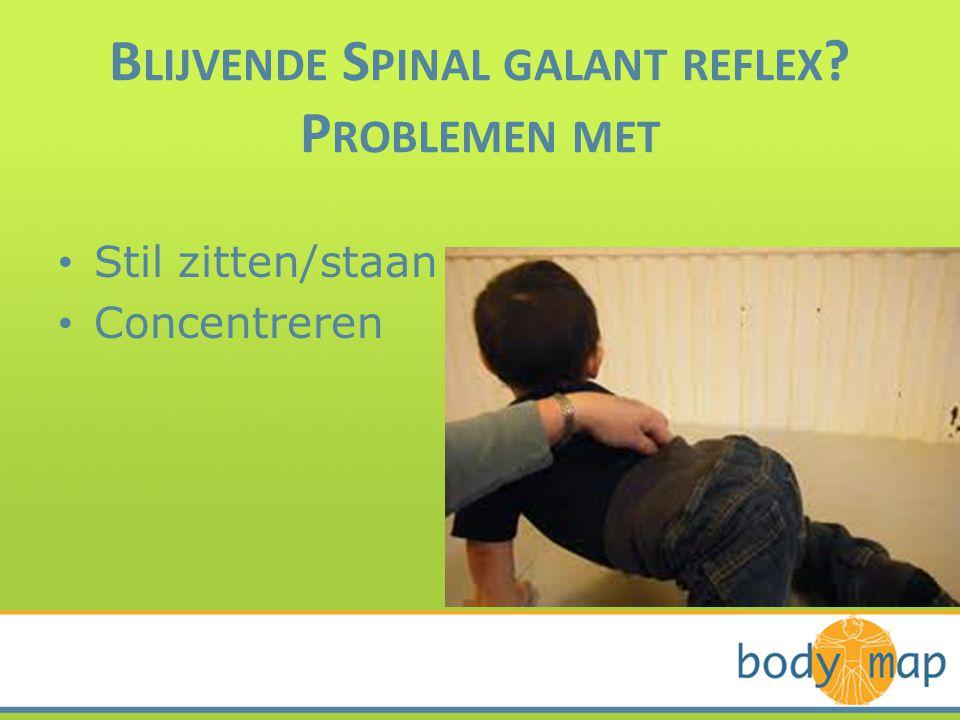 Blijvende Spinal galant reflex Problemen met