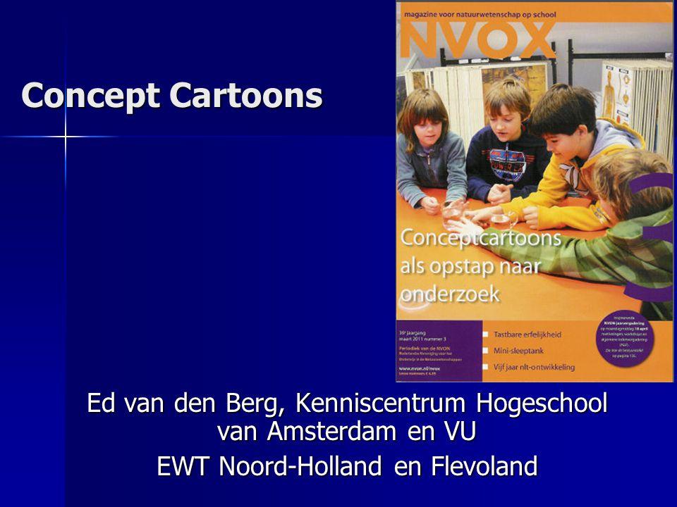 Concept Cartoons Voor ondersteunend materiaal zie: http://www.iederkindeentalent.nl/inspiraties/nascholingsmateriaal/
