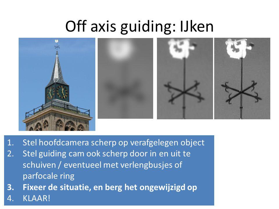 Off axis guiding: IJken