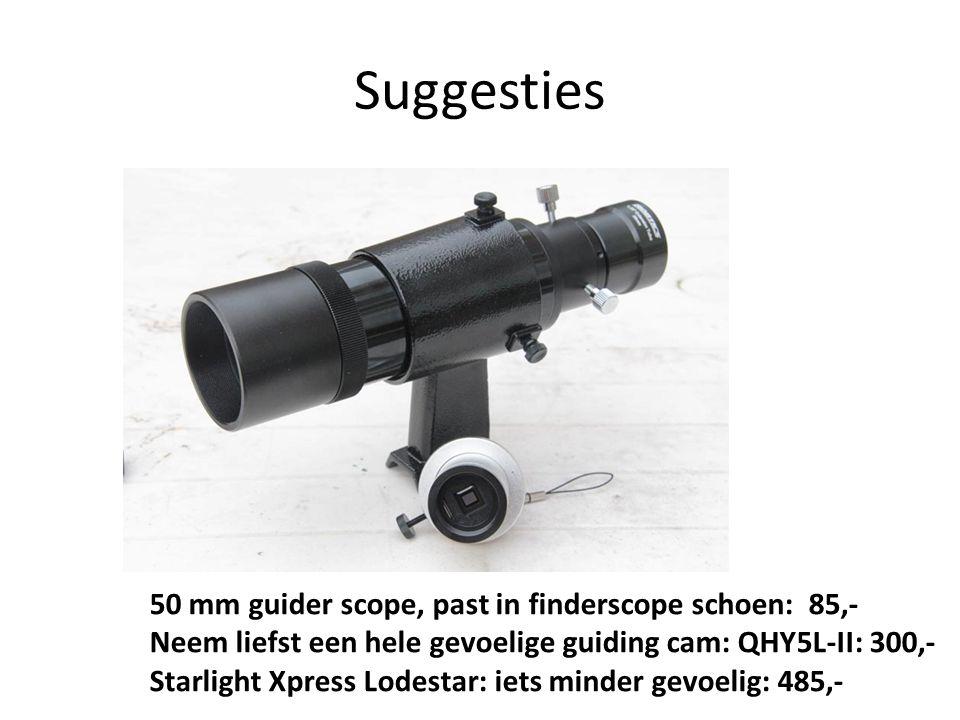 Suggesties 50 mm guider scope, past in finderscope schoen: 85,-