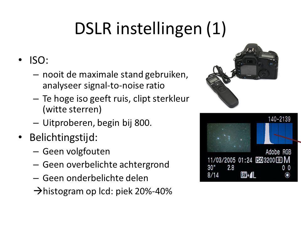 DSLR instellingen (1) ISO: Belichtingstijd:
