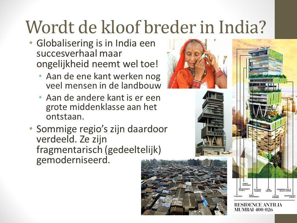 Wordt de kloof breder in India