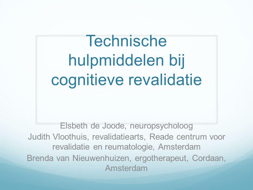 Technische hulpmiddelen bij cognitieve revalidatie