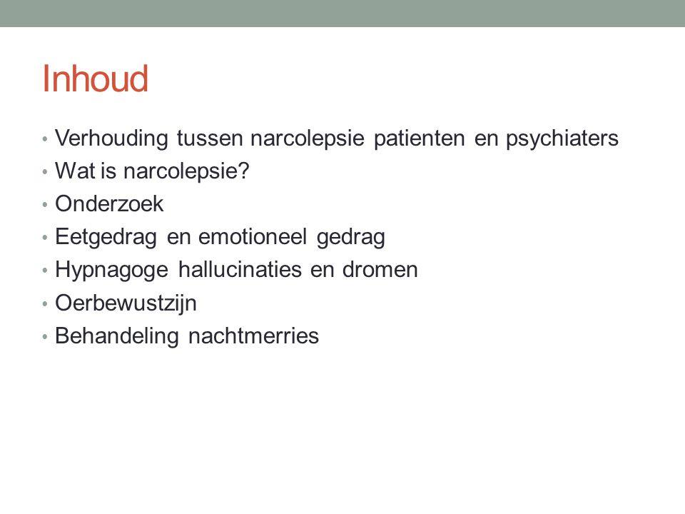 Inhoud Verhouding tussen narcolepsie patienten en psychiaters