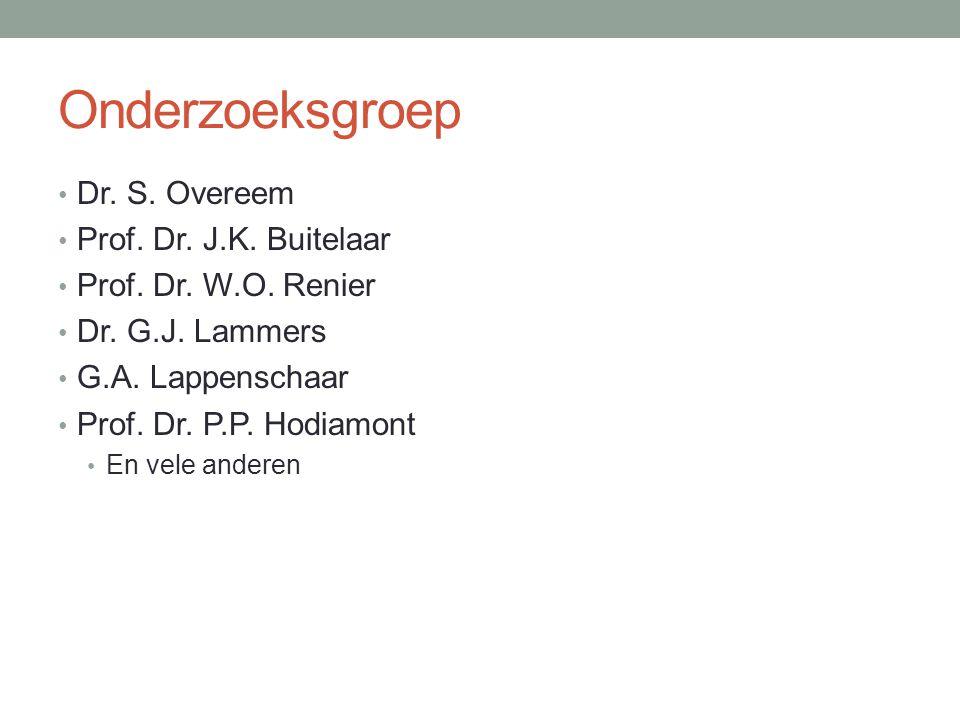 Onderzoeksgroep Dr. S. Overeem Prof. Dr. J.K. Buitelaar