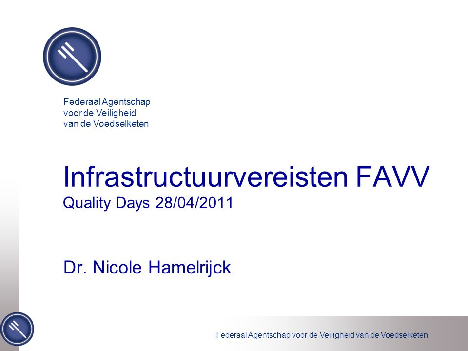 Infrastructuurvereisten FAVV Quality Days 28/04/2011