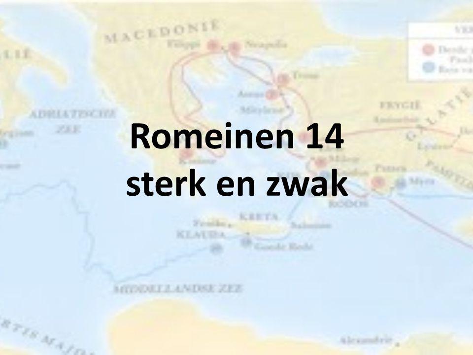 Romeinen 14 sterk en zwak
