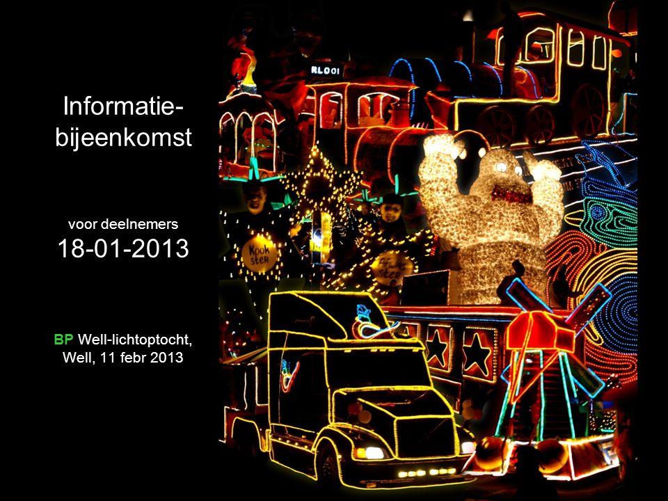 Informatie-bijeenkomst voor deelnemers 18-01-2013 BP Well-lichtoptocht, Well, 11 febr 2013