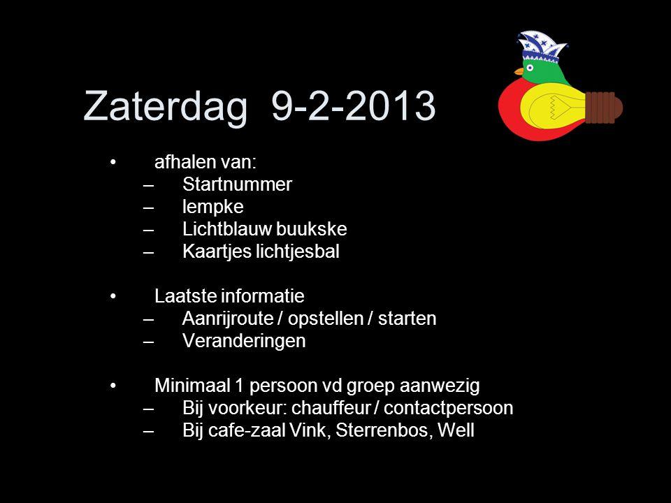 Zaterdag 9-2-2013 afhalen van: Startnummer lempke Lichtblauw buukske