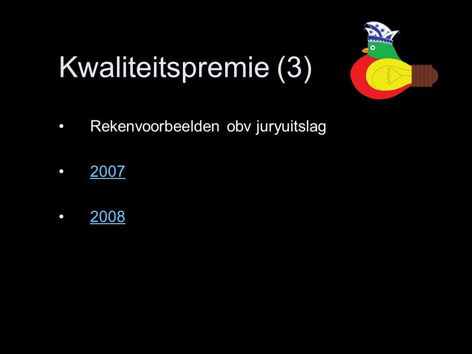 Rekenvoorbeelden obv juryuitslag 2007 2008