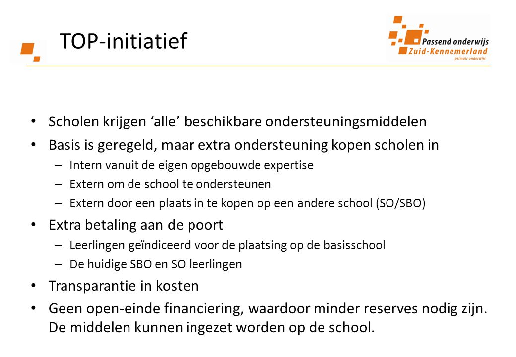 TOP-initiatief Scholen krijgen 'alle' beschikbare ondersteuningsmiddelen. Basis is geregeld, maar extra ondersteuning kopen scholen in.