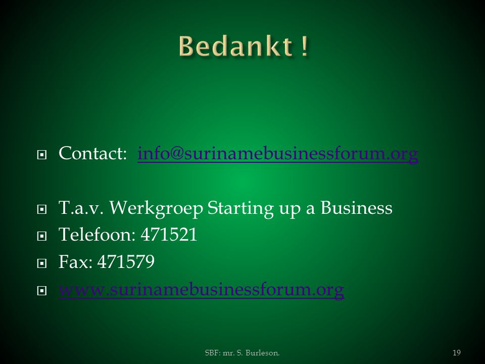 Bedankt ! Contact: info@surinamebusinessforum.org