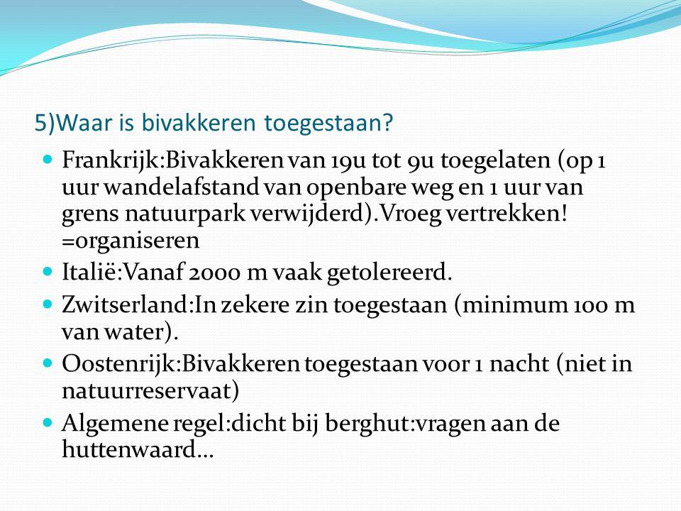 5)Waar is bivakkeren toegestaan