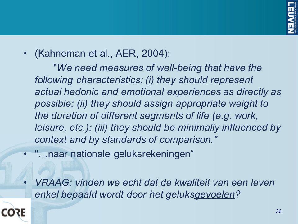 (Kahneman et al., AER, 2004):