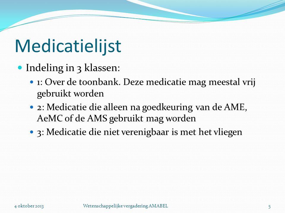 Medicatielijst Indeling in 3 klassen: