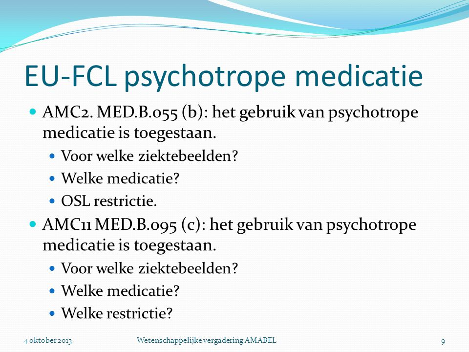 EU-FCL psychotrope medicatie