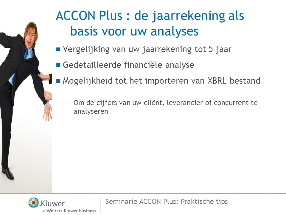 ACCON Plus : de jaarrekening als basis voor uw analyses