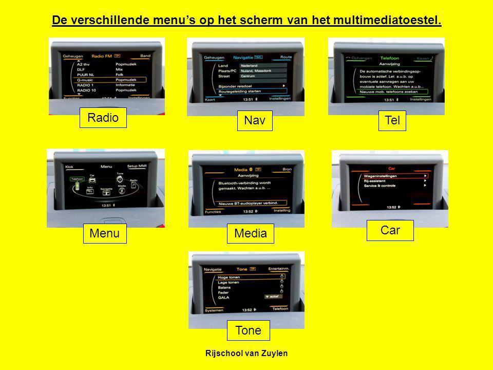 De verschillende menu's op het scherm van het multimediatoestel.